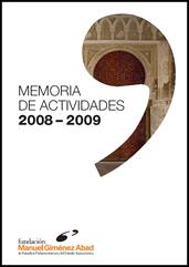 Fundación Giménez Abad: Memoria de actividades 2008-2009