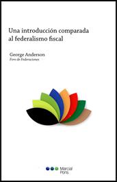Una introducción comparada al federalismo fiscal
