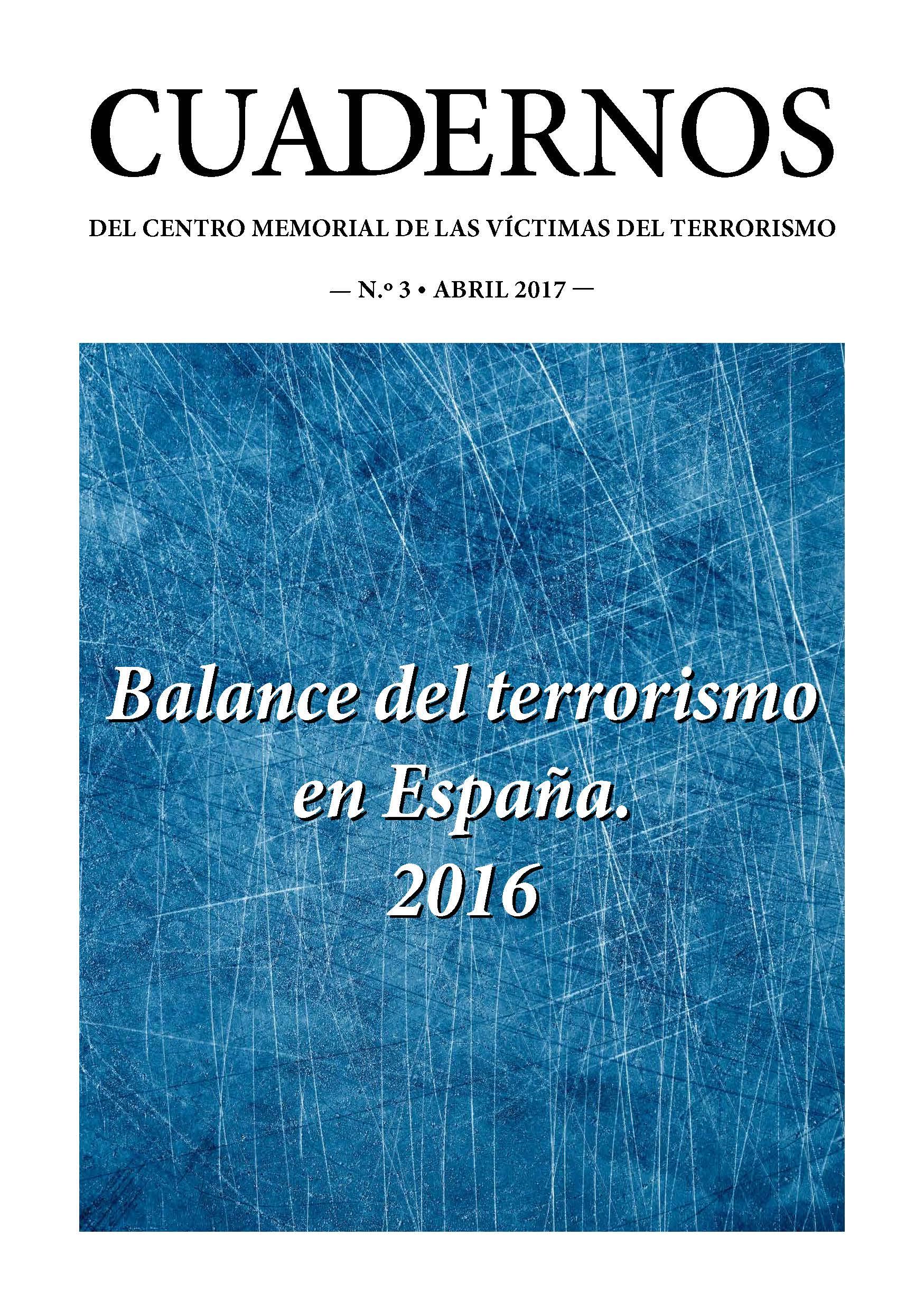 Balance del terrorismo en España. 2016