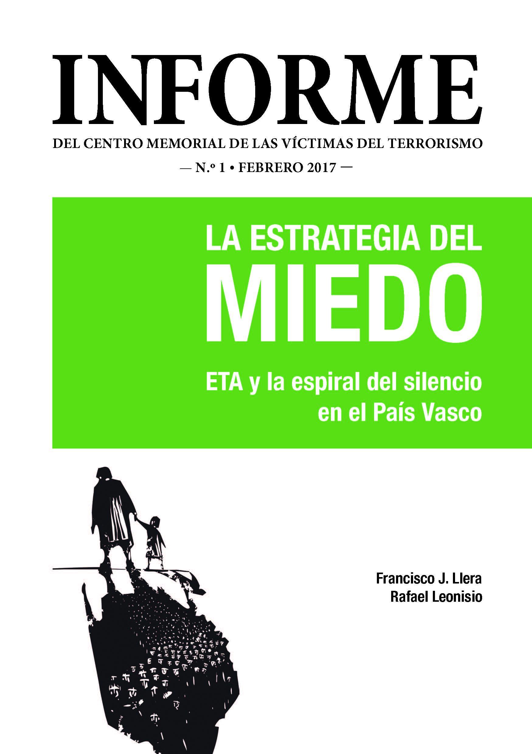 La estrategia del miedo. ETA y la espiral del silencio en el País Vasco
