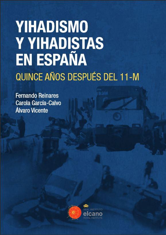 Yihadismo y yihadistas en España. Quince años después del 11-M