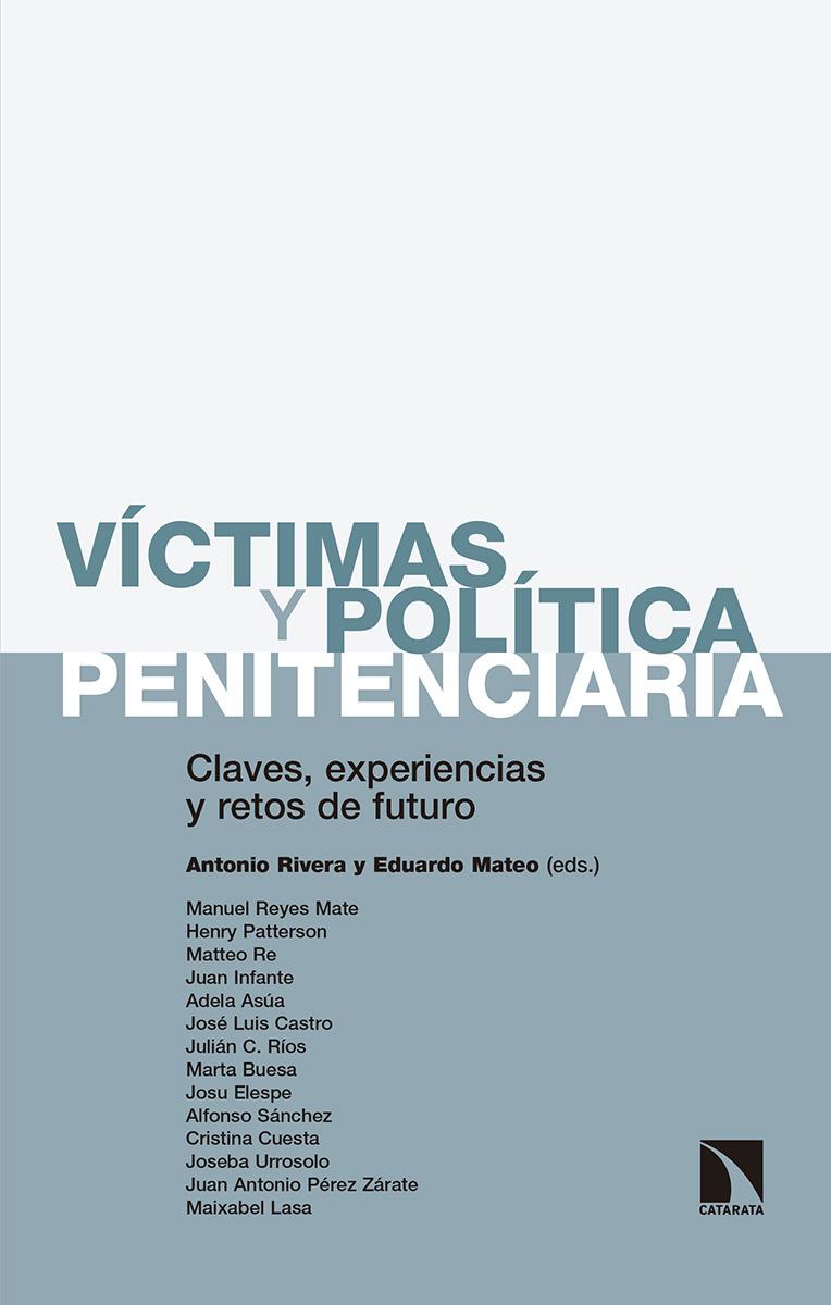 Víctimas y política penitenciaria. Claves, experiencias y retos de futuro
