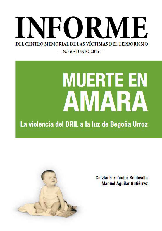 Muerte en Amara. La violencia del DRIL a la luz de Begoña Urroz