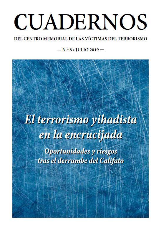 El terrorismo yihadista en la encrucijada