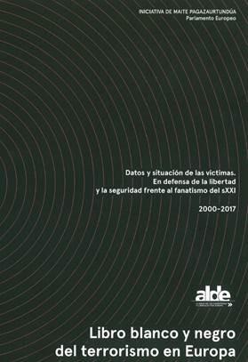 II Libro blanco y negro del terrorismo en Europa